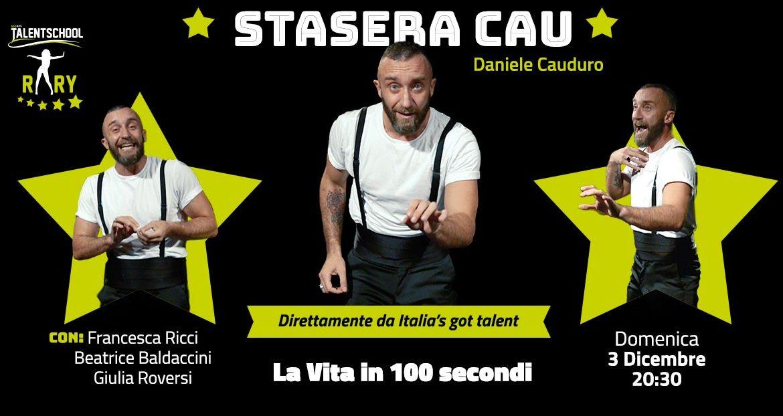 stasera cau con Daniele Cauduro